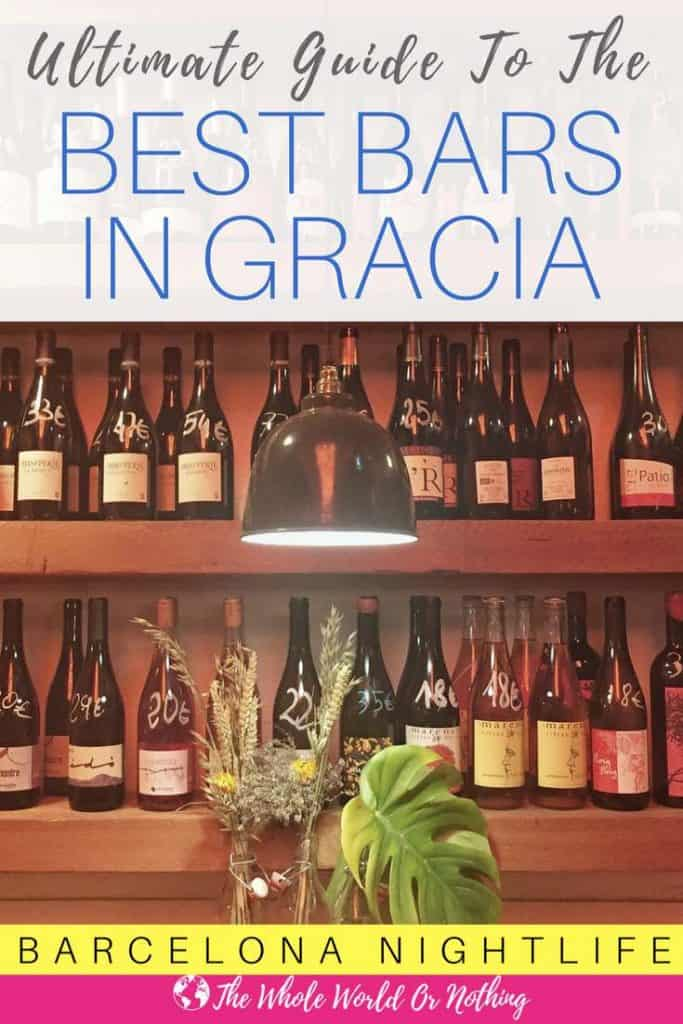Wine bottles on shelves with text overlay Ultimate Guide To The Best Bars In Gracia Barcelona
