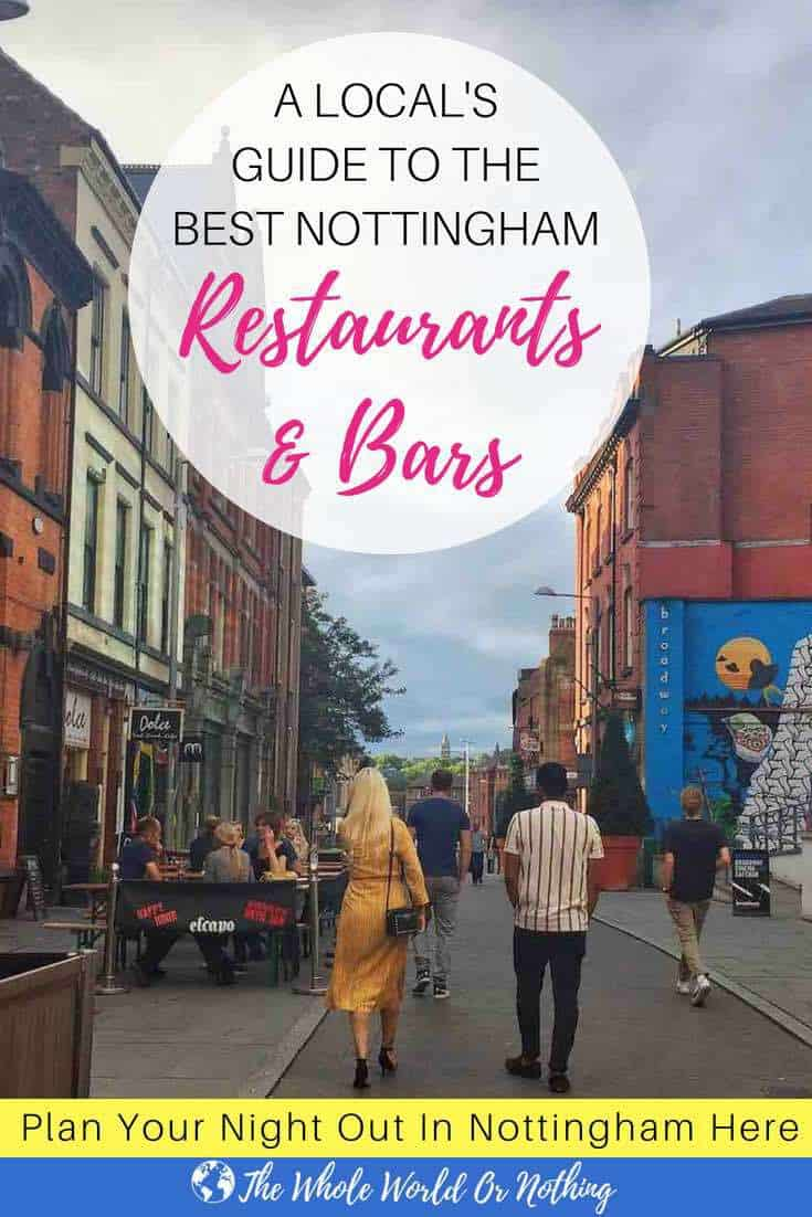 Broad Street with text overlay A Local's Guide To The Best Nottingham Restaurants & Bars