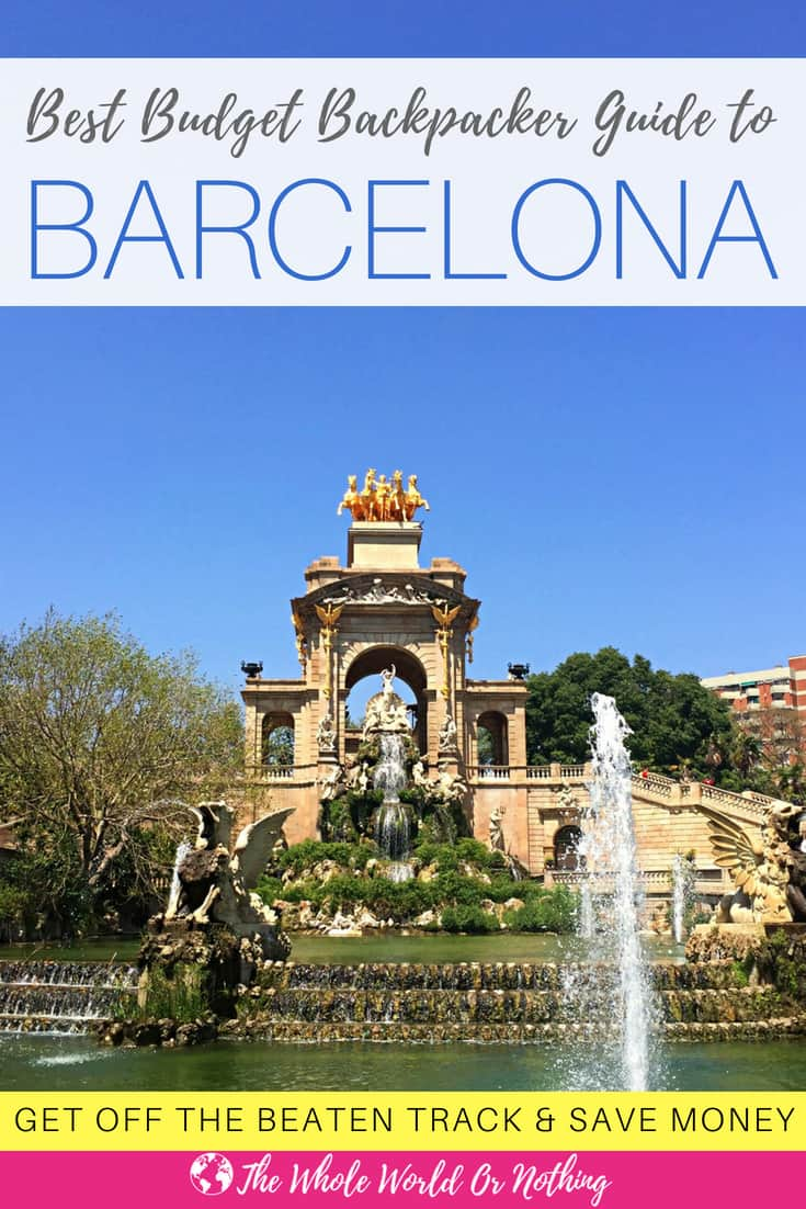 Fountain in Parc del Ciudad with text overlay The Best Budget Backpacker Guide to Barcelona with text overlay Best Budget Backpacker Guide To Barcelona