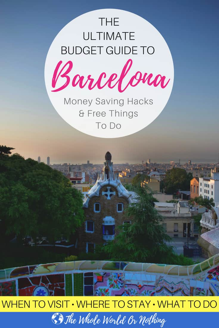Parc Guell at Sunrise with text overlay The Ultimate Budget Guide to Barcelona