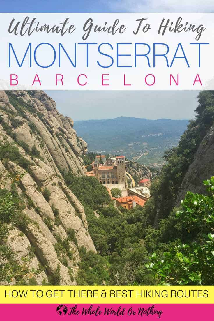 View of Montserrat Mountains & Monastery with text overlay Ultimate Guide To Hiking Montserrat Barcelona