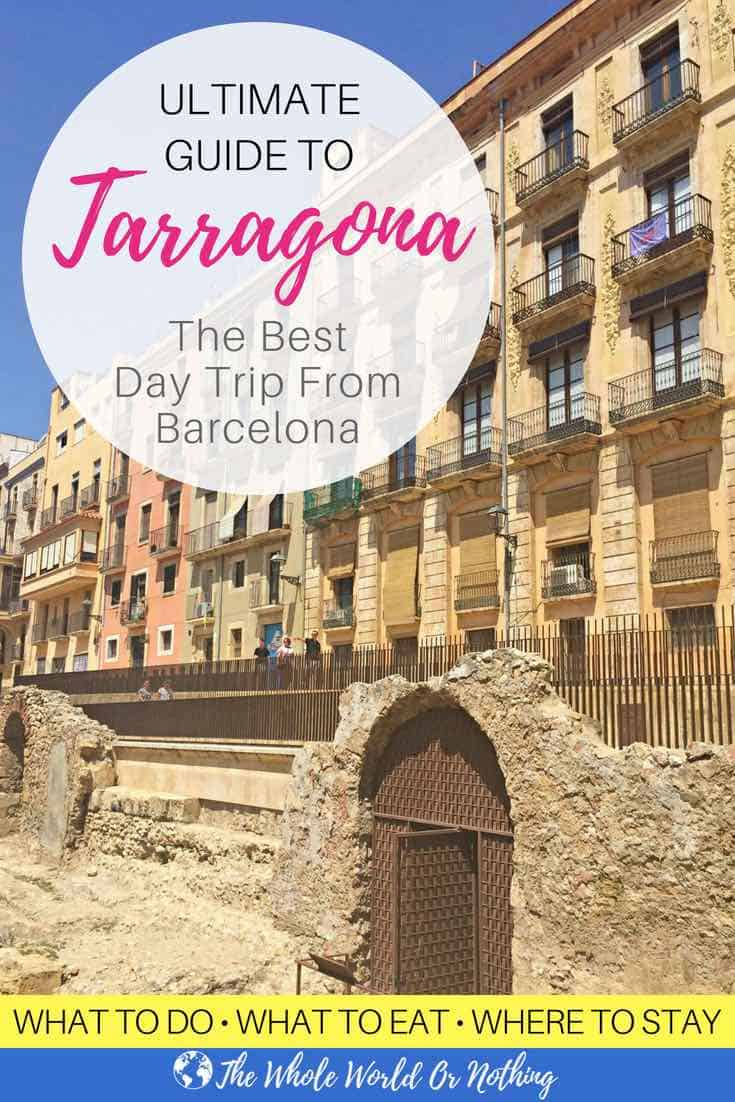 Tarragona Architecture with text overlay Ultimate Guide To Tarragona The Best Day Trip From Barcelona