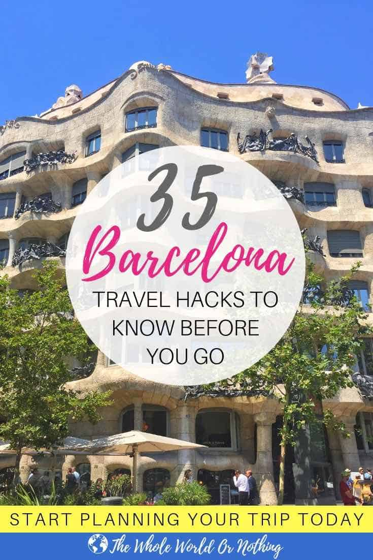 Gaudi building with text overlay 35 Barcelona Travel Hacks To Know Before You Go