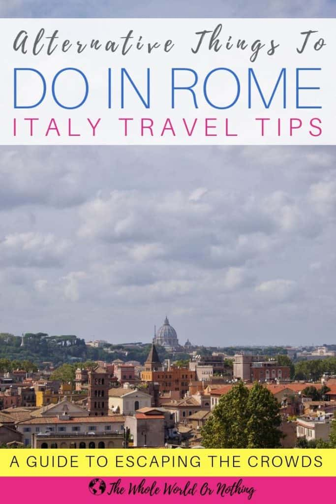 St Peters Basilica with text overlay Alternative Things To Do In Rome Italy Travel Tips