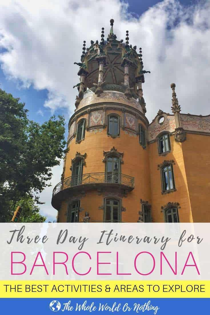 Pretty architecture with text overlay Three Day Itinerary for Barcelona