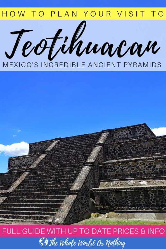 How to Plan Your Visit to Teotihuacan