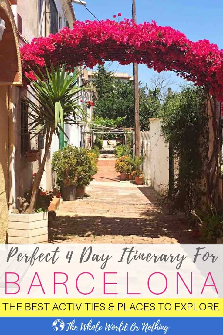 Flower arch with text overlay Perfect 4 Day Itinerary For Barcelona