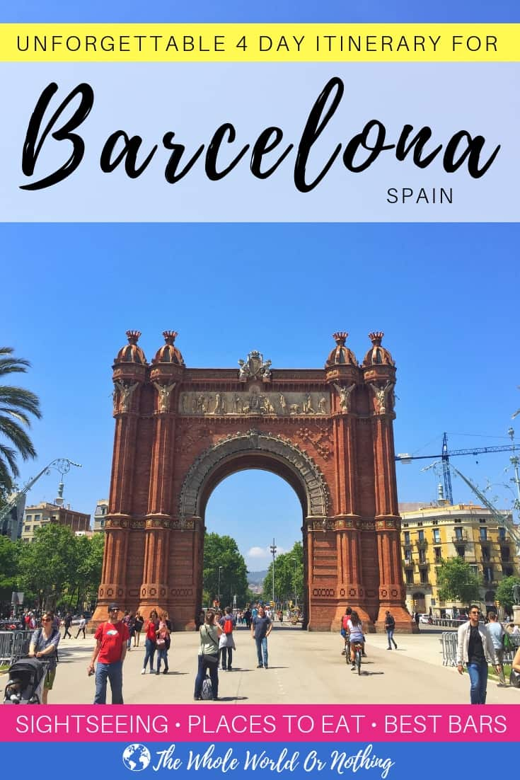 Arc de Triomf with text overlay Unforgettable 4 Day Itinerary For Barcelona Spain