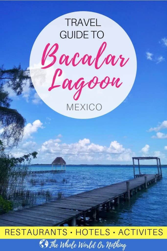 Travel Guide To Bacalar Lagoon Mexico Pin