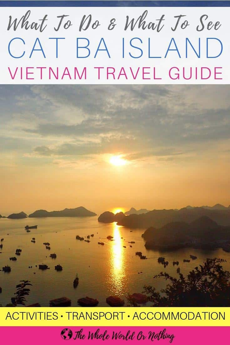 Planning a backpacking trip around South East Asia? Here's why you need to include Cat Ba Island on your Vietnam itinerary. Plus lots of travel tips including the best time to go, how to get there, where to stay & how to get around. If you're serious about travel & adventure you need to read this | #vietnam #southeastasia #catba #adventure #travel #backpacking