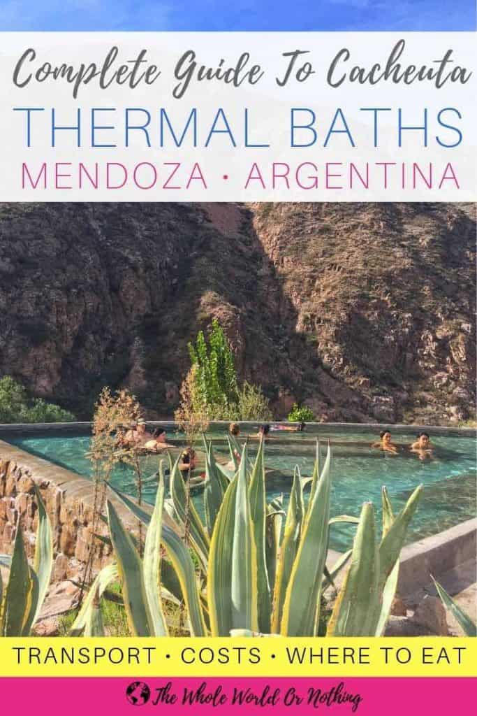 Outdoor spring with text overlay complete guide to Cacheuta thermal baths Mendoza Argentina