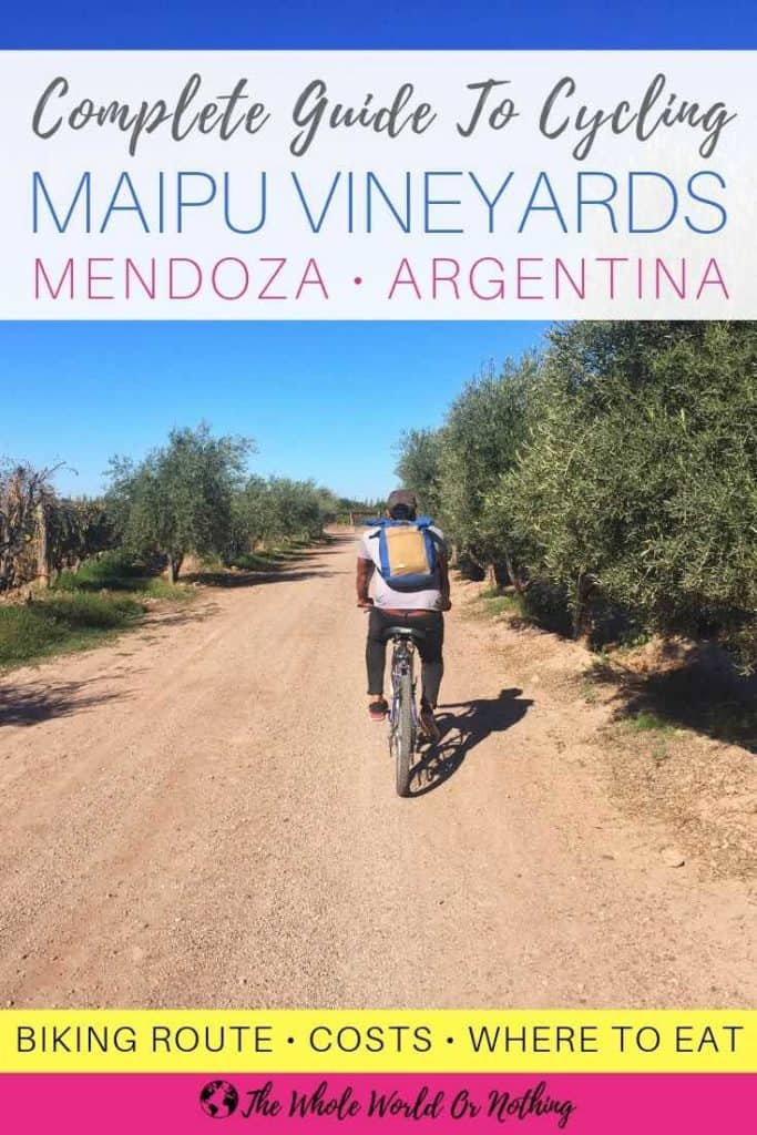 Man cycling with text overlay complete guide to cycling Maipu Vineyards Mendoza Argentina