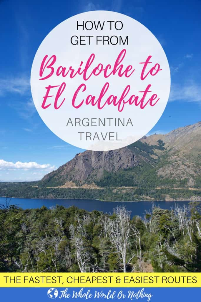 Patagonia landscape with text overlay How To Get From Bariloche to El Calafate