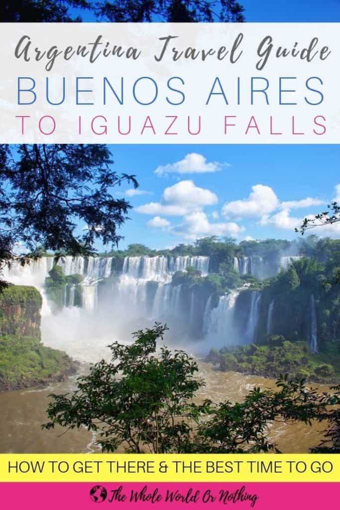 Huge waterfall and river with text overlay Argentina Travel Guide Buenos Aires To Iguazu Falls