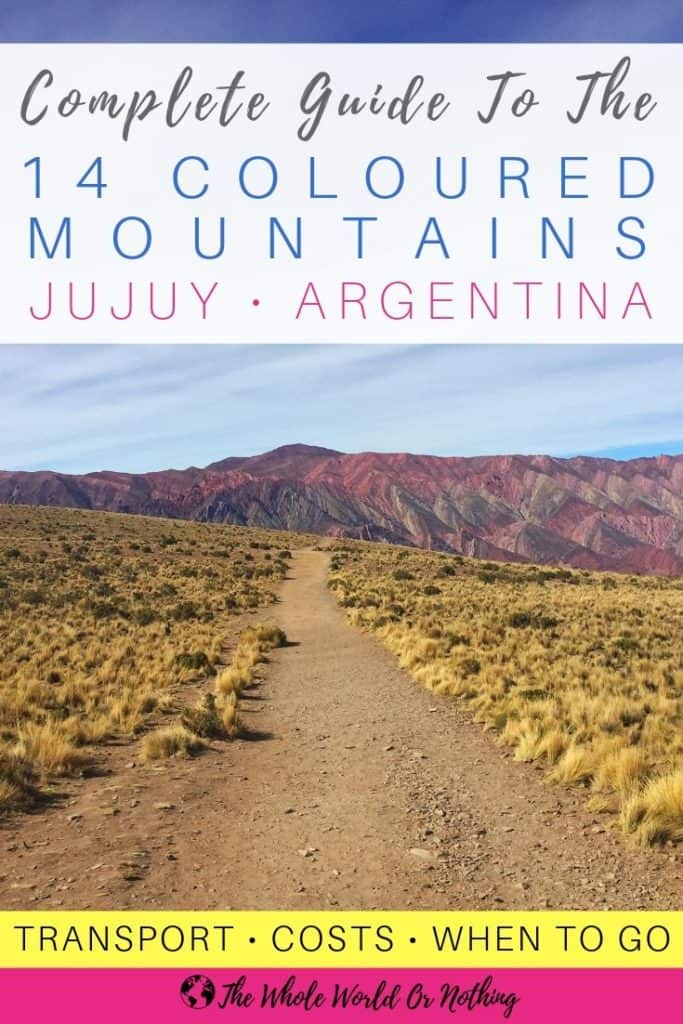 Serranía de Hornocal with text overlay Complete Guide To The 14 Coloured Mountains Jujuy Argentina