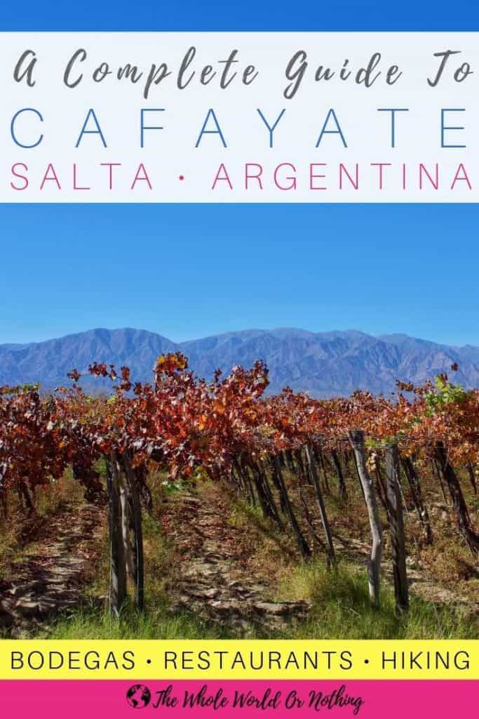 Vineyards and mountain background with text overlay A Complete Guide To Cafayate Salta Argentina