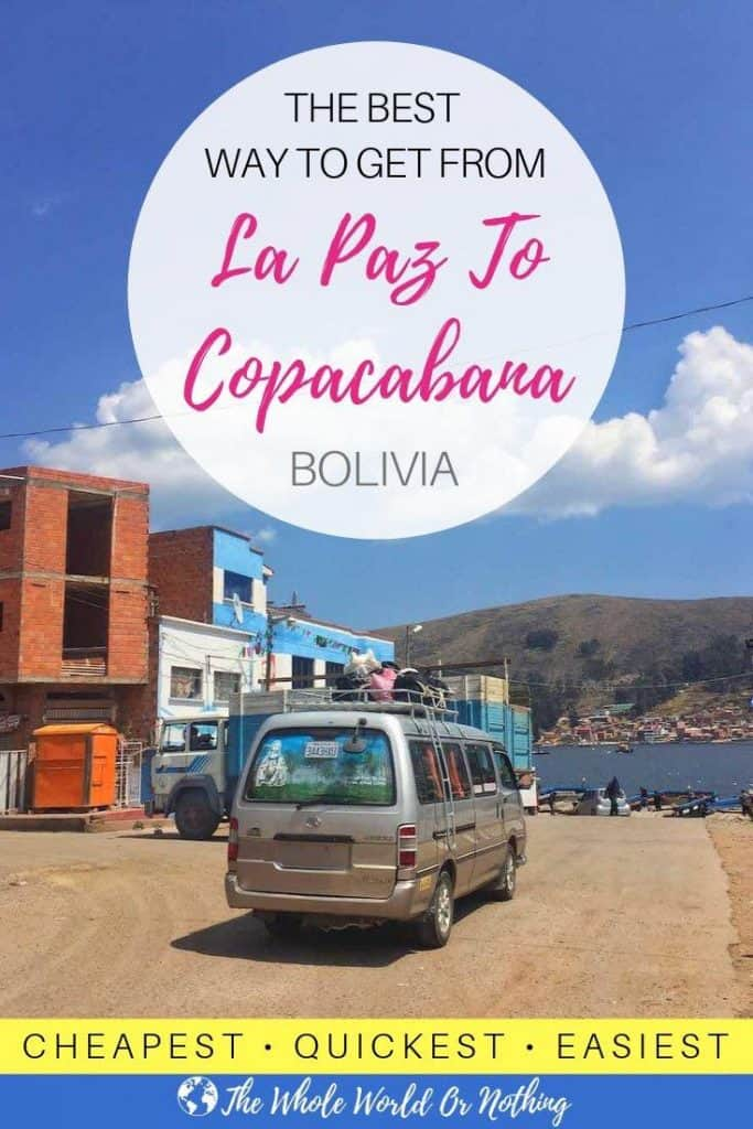 Minibus at Tiquina Strait with text overlay 'The Best Way To Get From La Paz To Copacabana Bolivia'.