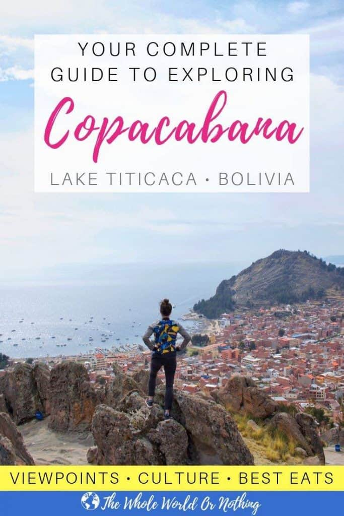 View from Horca del Inca with text overlay 'Your Complete Guide To Exploring Copacabana Lake Titicaca Bolivia'