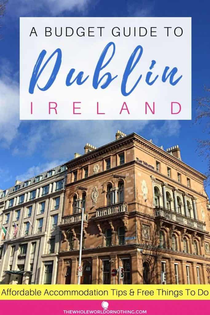 building with text overlay a budget guide to Dublin Ireland