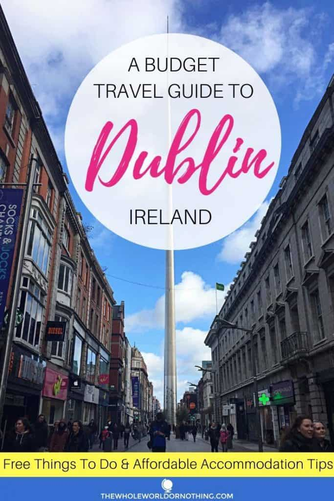 O'Connell Street with text overlay a budget travel guide to Dublin Ireland