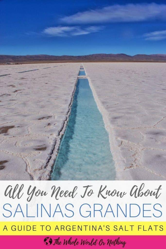 Turquoise pool on Argentina Salt Flats with text overlay all you need to know about Salinas Grandes