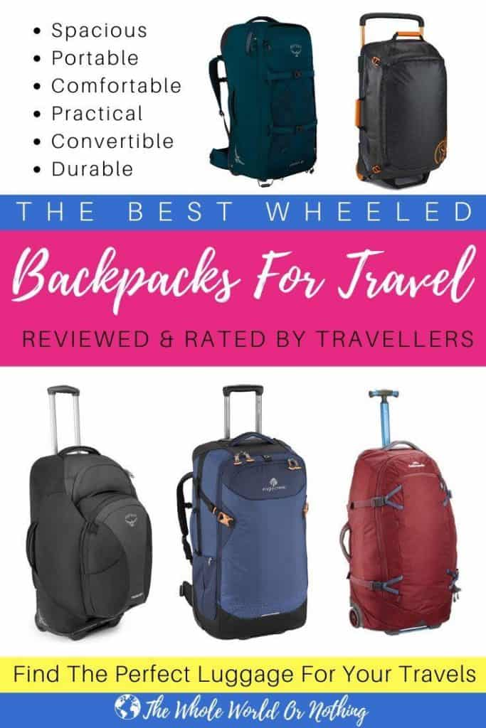 Backpacks with text overlay The Best Wheeled Backpacks For Travel