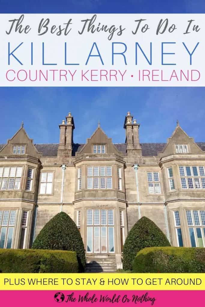 Muckross House with text overlay Best Things To Do In Killarney County Kerry Ireland