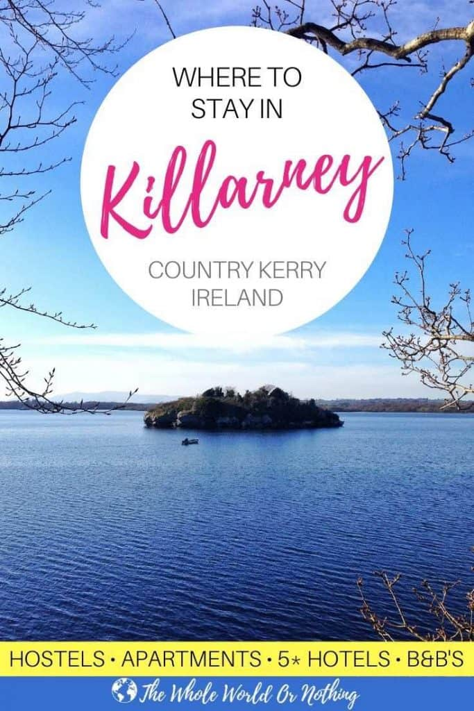 Lough Leane with text overlay Where To Stay In Killarney County Kerry Ireland