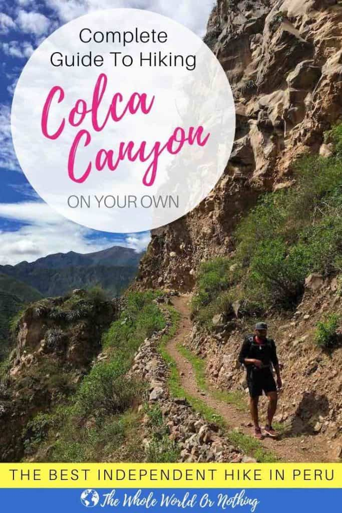 Complete Guide To Hiking Colca Canyon Pin