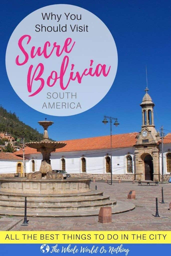 Recoleta Square Why You Should Visit Sucre Bolivia